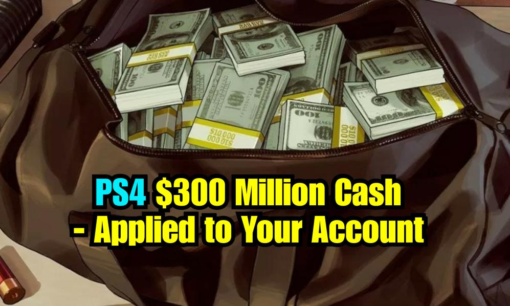 $220 - PS4/PS5 - 300 Million Cash Only (Applied to Your Account) cover